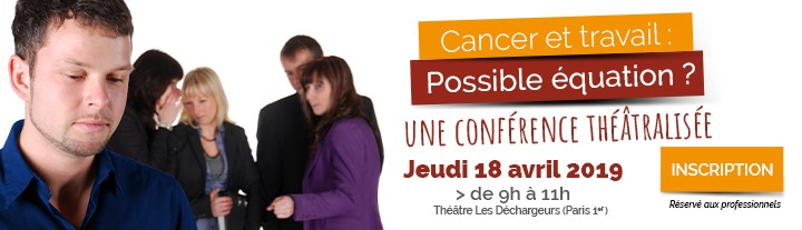 illustration de l'actualité : https://www.unroleajouer.com/events/cancer-et-travail-possible-equation